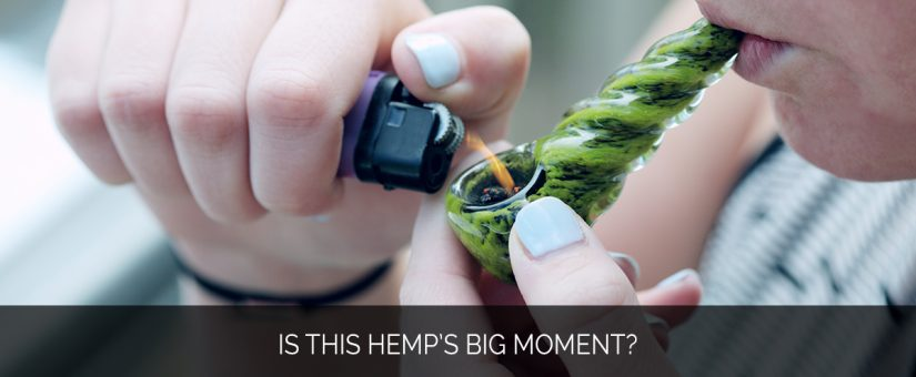 Is This Hemp's Big Moment?