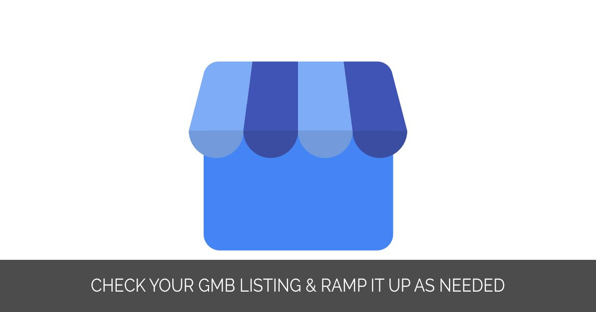 Check Your GMB Listing & Ramp It Up as Needed