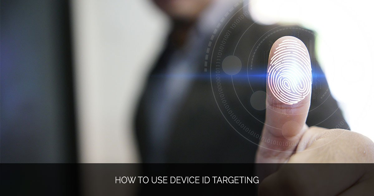 How to Use Device ID Targeting - MMX