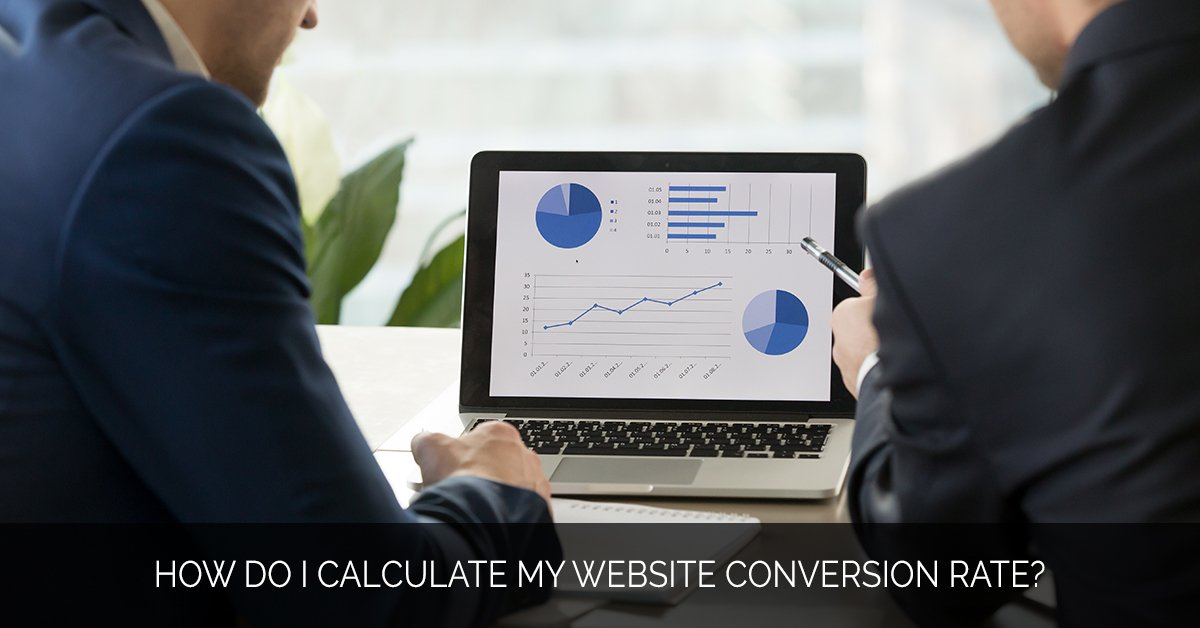 How do I calculate my website conversion rate_