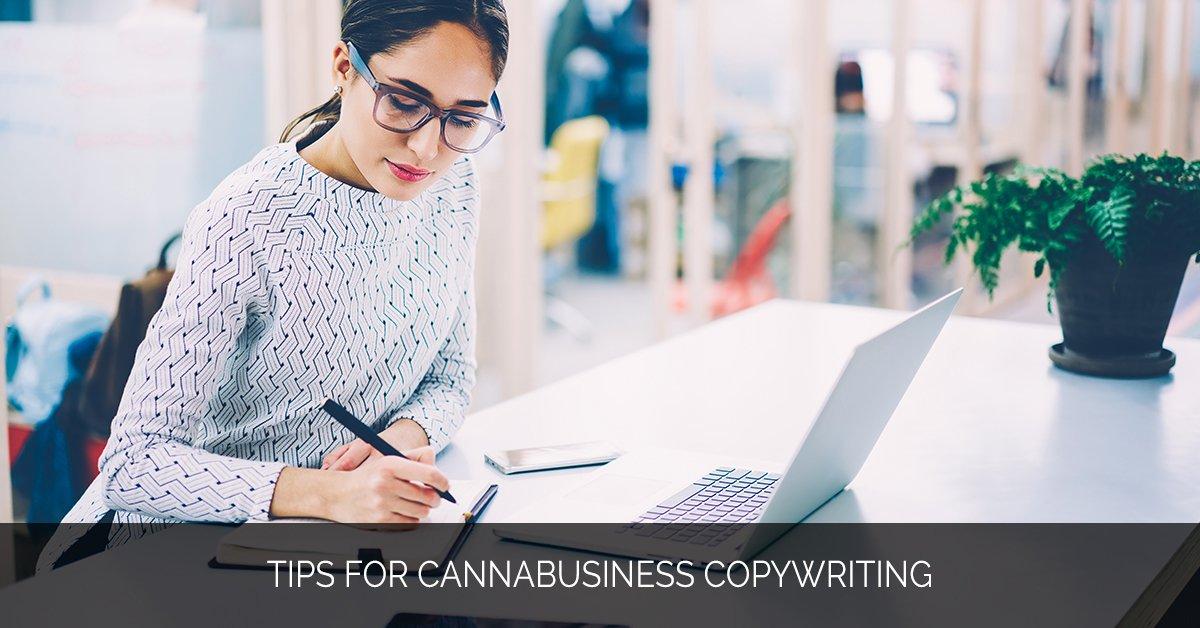 Tips for Cannabusiness Copywriting - Marijuana Marketing Xperts
