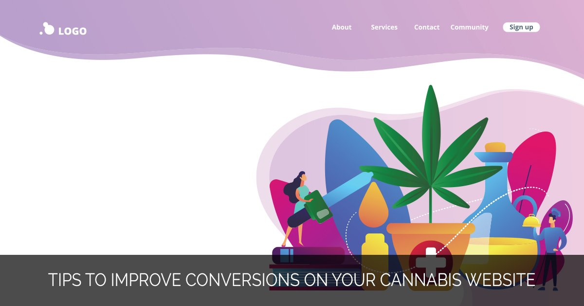 Tips to Improve Conversions on Your Cannabis Website