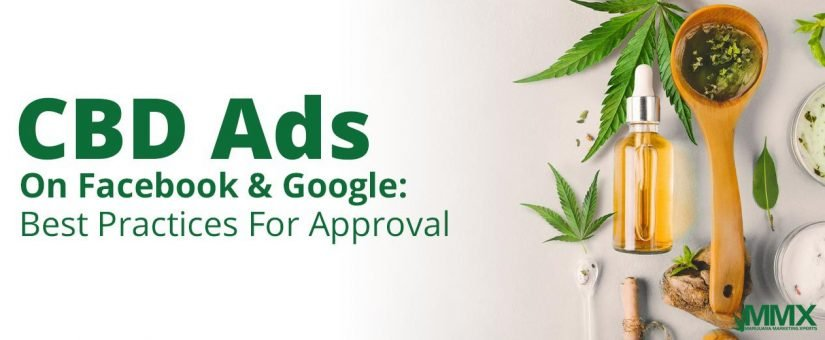 Best Practices for CBD Ad Approval on Facebook & Google