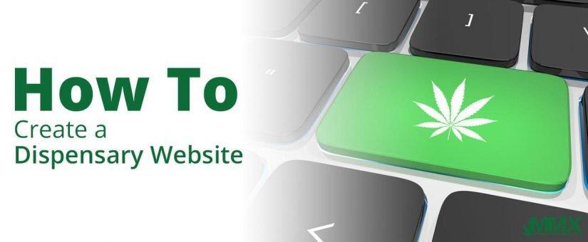 How to Create A Dispensary Website