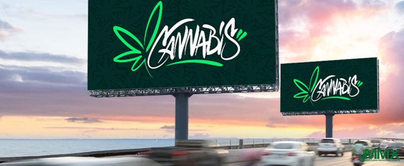 Cannabis Advertising: Everything You Need To Know About Cannabis Advertising